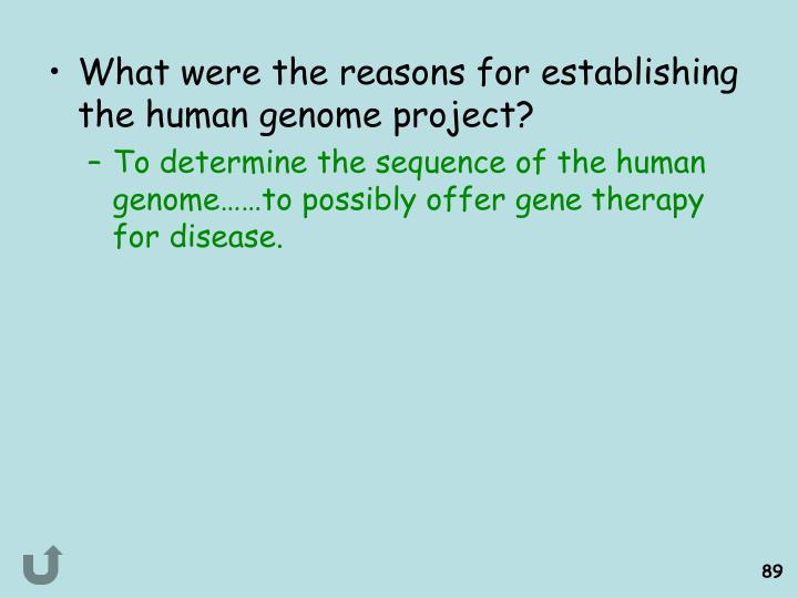 What were the reasons for establishing the human genome project?