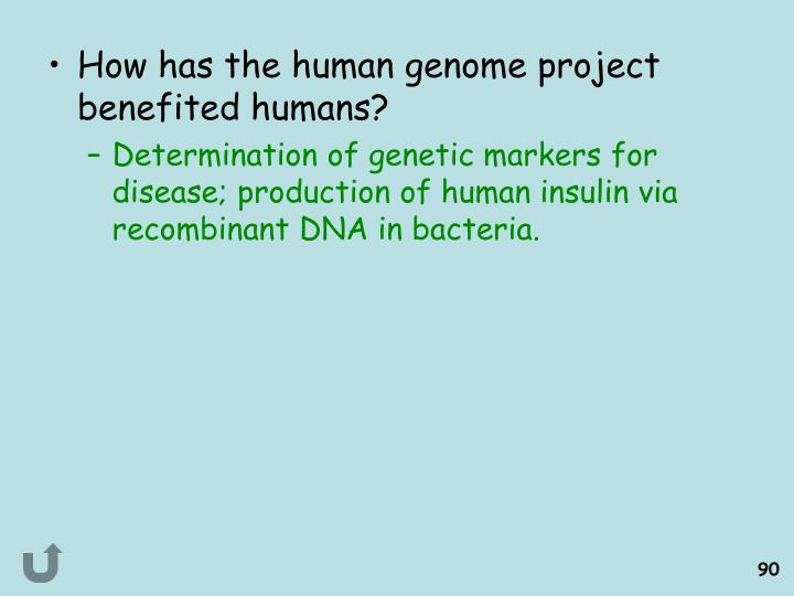 How has the human genome project benefited humans?