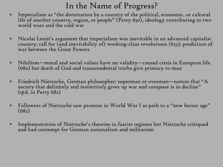 In the Name of Progress?
