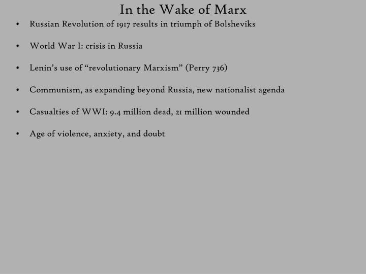 In the Wake of Marx