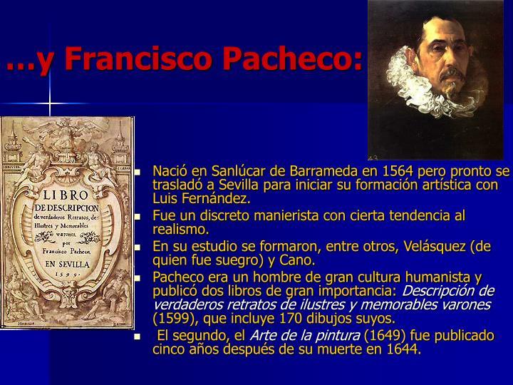 …y Francisco Pacheco: