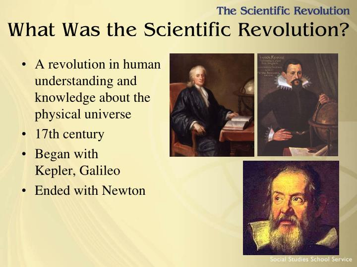 What Was the Scientific Revolution?