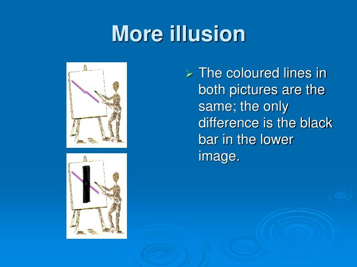 More illusion