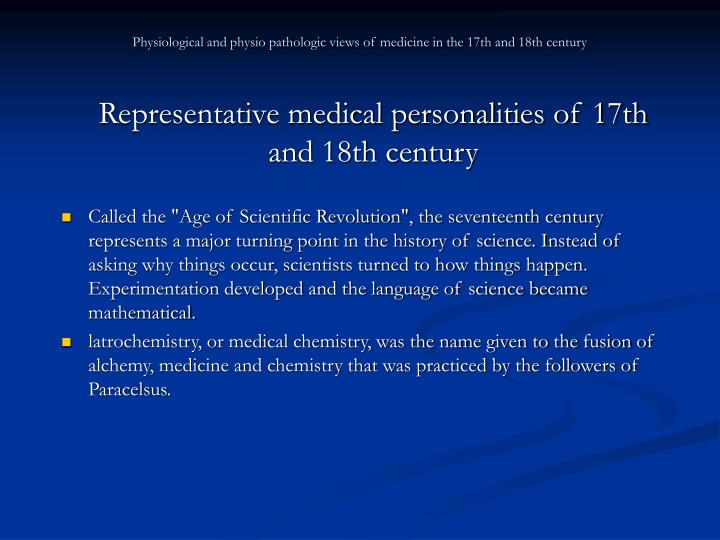 Physiological and physio pathologic views of medicine in the 17th and 18th century