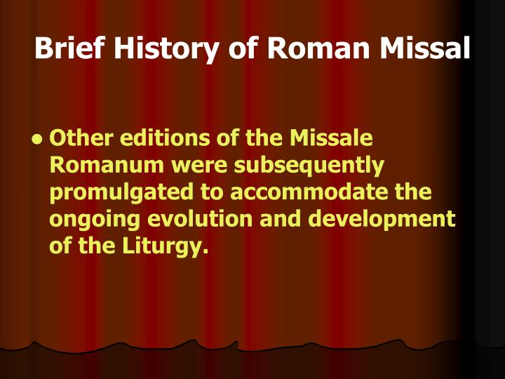 Brief History of Roman Missal