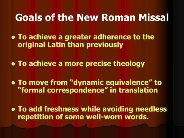 Goals of the New Roman Missal