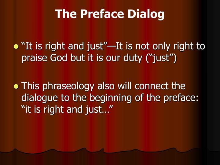 The Preface Dialog
