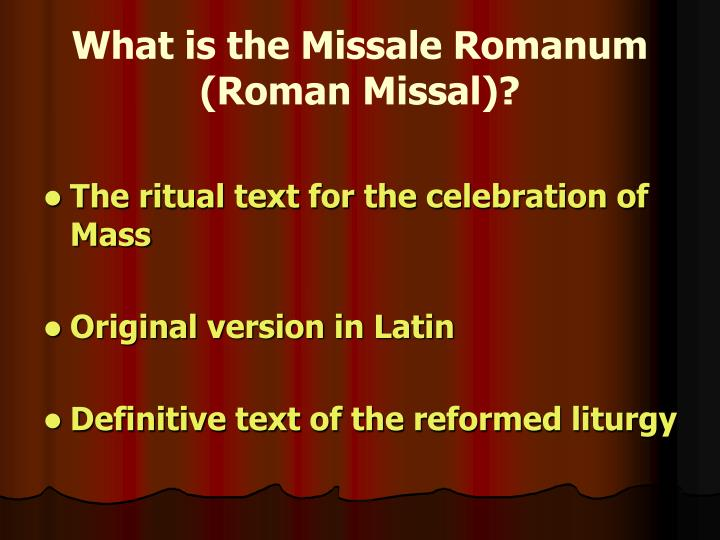 What is the missale romanum roman missal