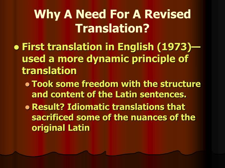 Why A Need For A Revised Translation?