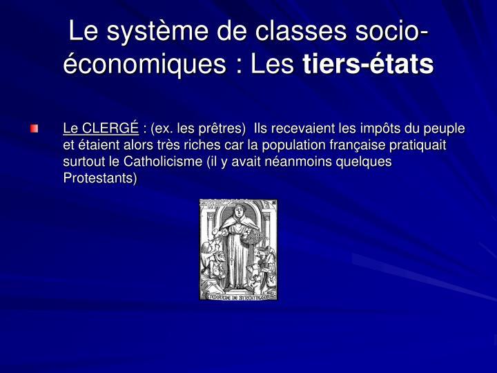 Le système de classes socio-économiques: Les