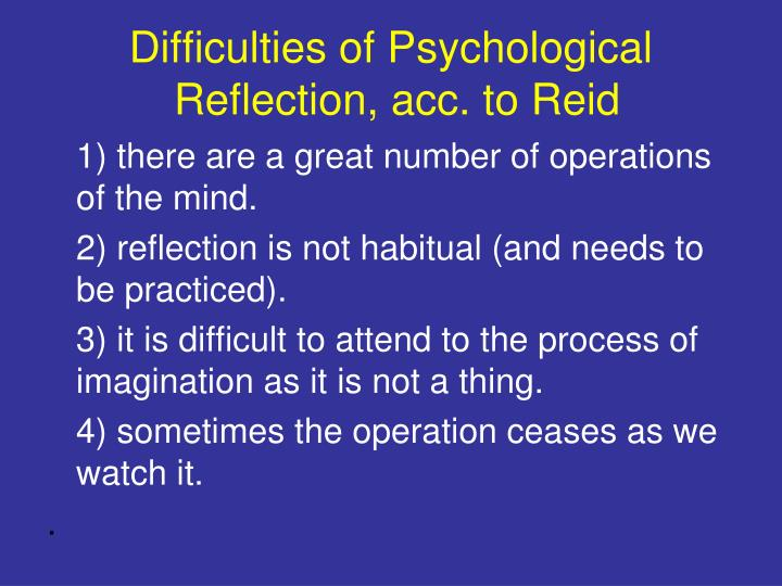 Difficulties of Psychological