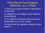difficulties of psychological reflection acc to reid