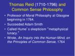 thomas reid 1710 1796 and common sense philosophy