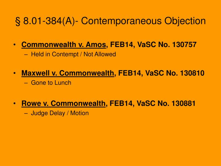 § 8.01-384(A)- Contemporaneous Objection