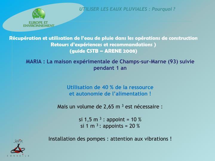 MARIA : La maison expérimentale de Champs-sur-Marne (93) suivie pendant 1 an