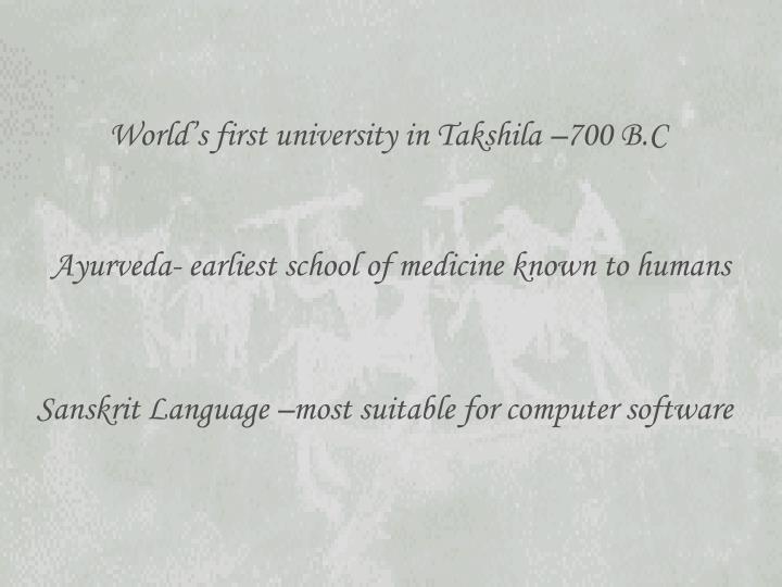 World's first university in Takshila –700 B.C