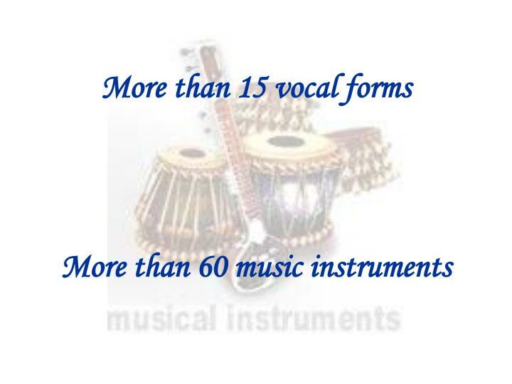 More than 15 vocal forms