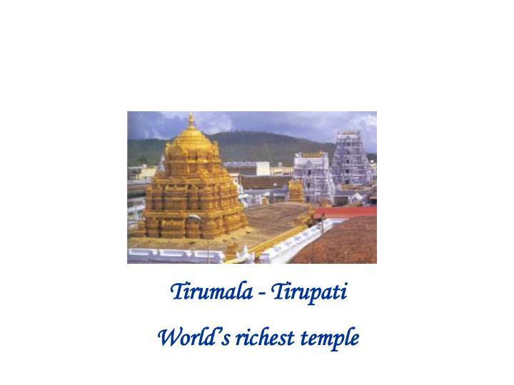 Tirumala - Tirupati