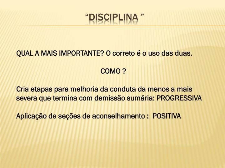 """""""DISCIPLINA """""""