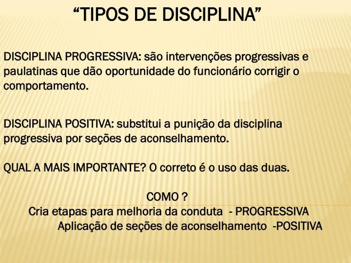"""""""TIPOS DE DISCIPLINA"""""""