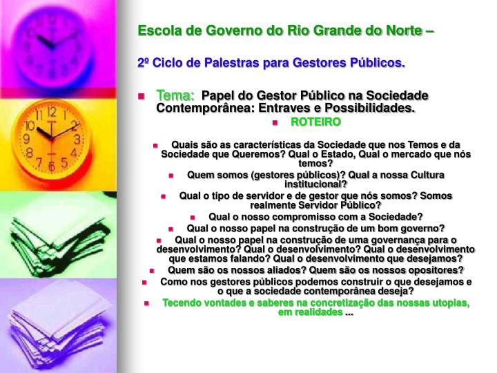 Escola de Governo do Rio Grande do Norte –