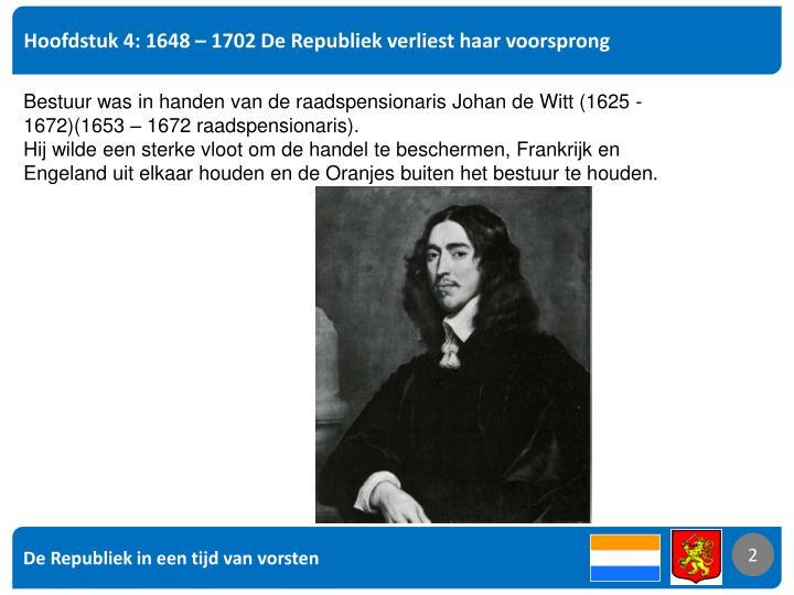 Hoofdstuk 4: 1648 – 1702 De Republiek verliest haar voorsprong