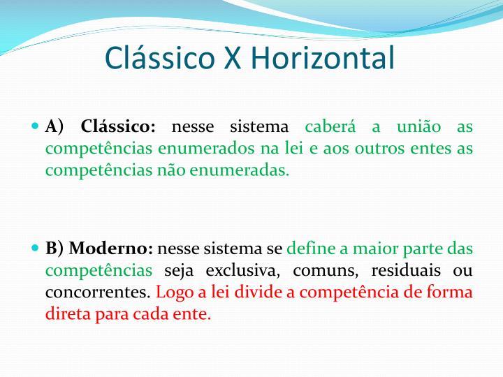Clássico X Horizontal