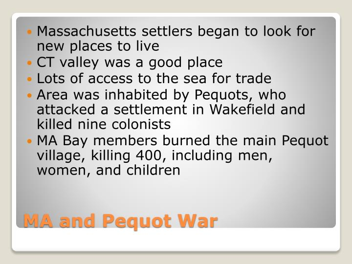 Massachusetts settlers began to look for new places to live