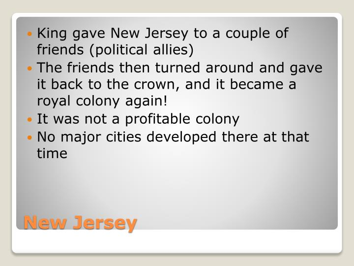 King gave New Jersey to a couple of