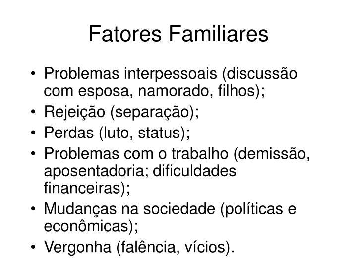 Fatores Familiares