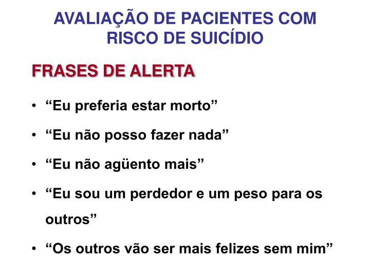 AVALIAÇÃO DE PACIENTES COM RISCO DE SUICÍDIO