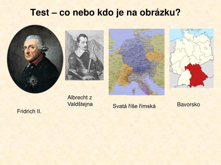 Test – co nebo kdo je na obrázku?