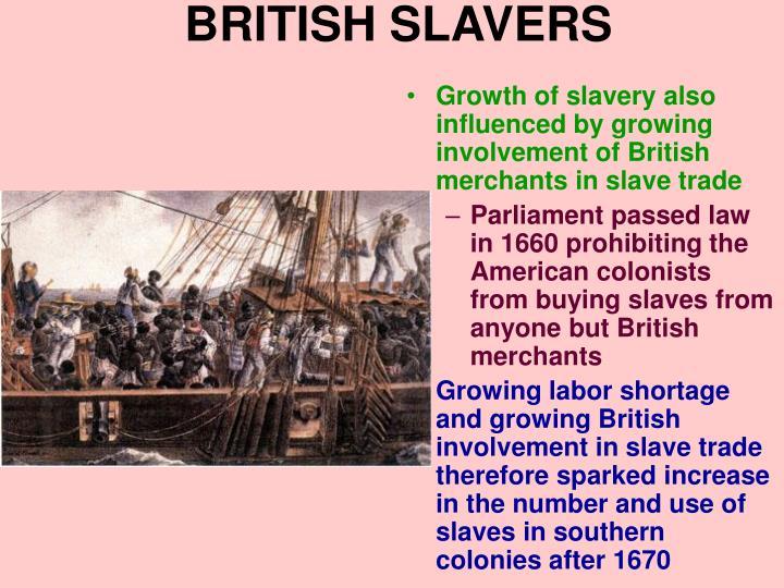 BRITISH SLAVERS
