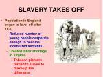 slavery takes off