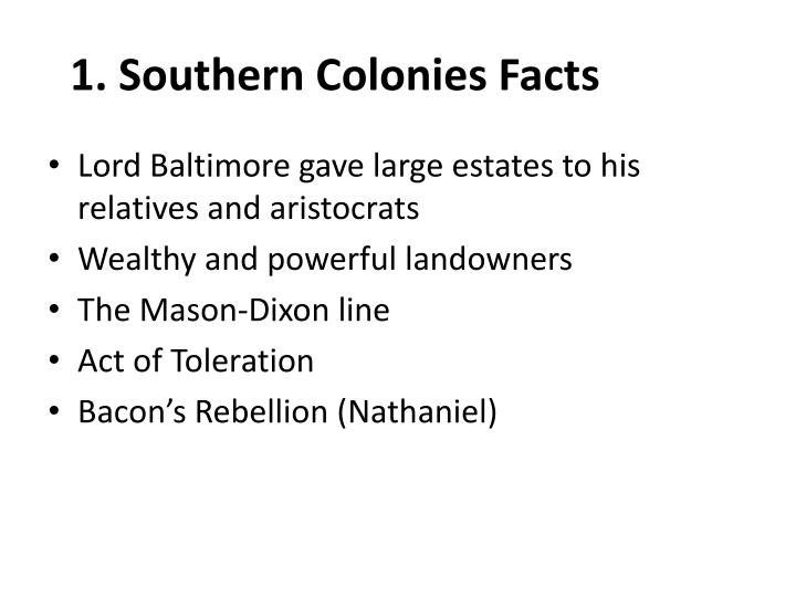 1. Southern Colonies Facts