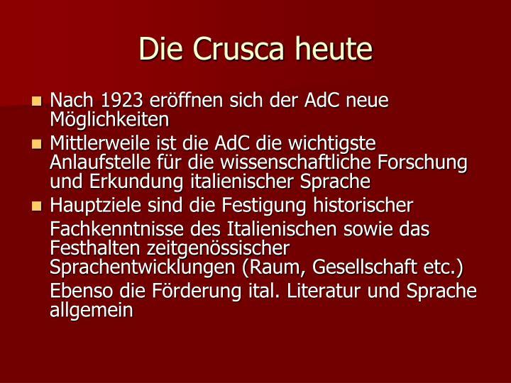 Die Crusca heute