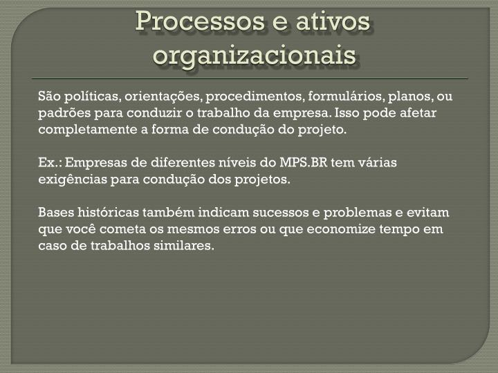 Processos e ativos organizacionais