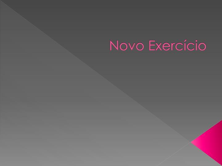 Novo Exercício
