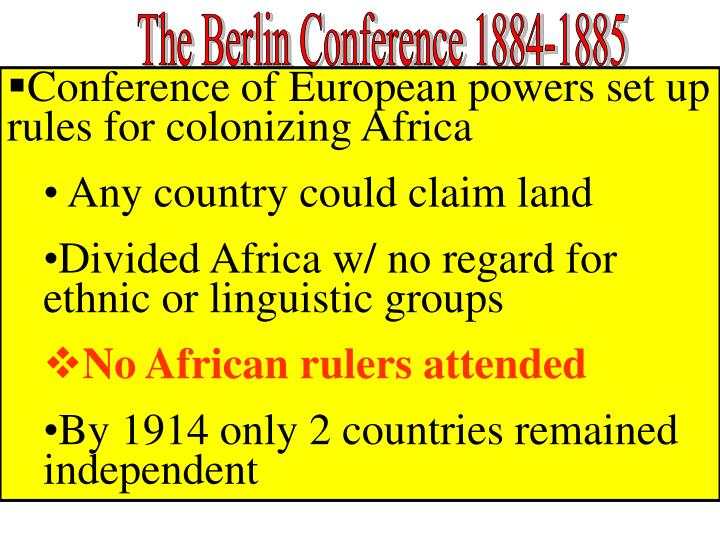 The Berlin Conference 1884-1885