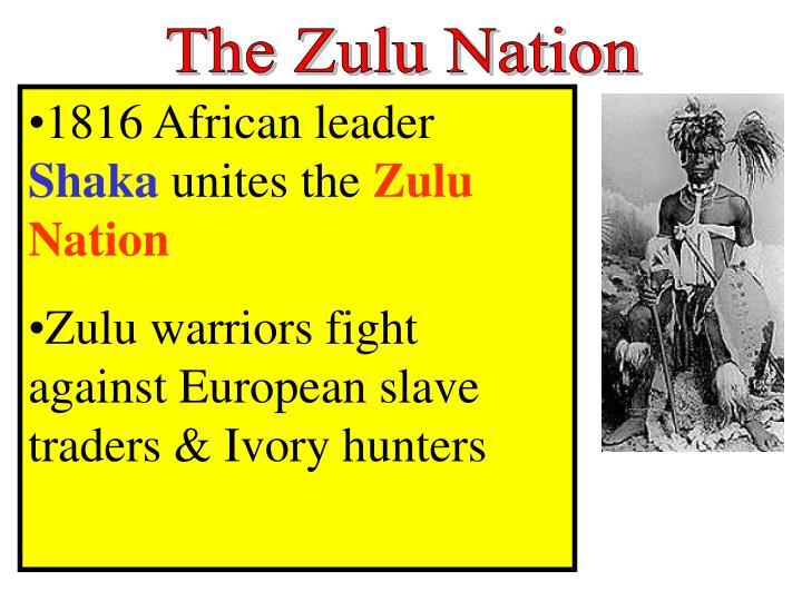 The Zulu Nation