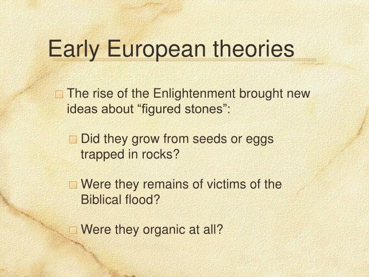 Early European theories