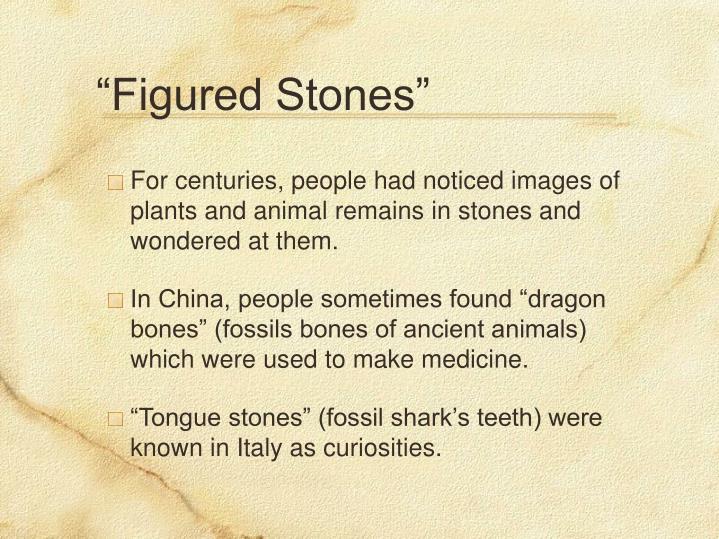 """Figured Stones"""