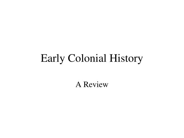 Early colonial history