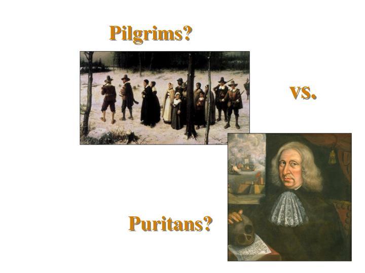 Pilgrims?