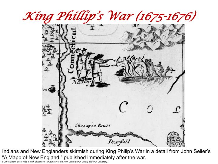 King Phillip's War (1675-1676)
