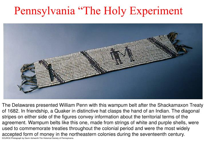 "Pennsylvania ""The Holy Experiment"