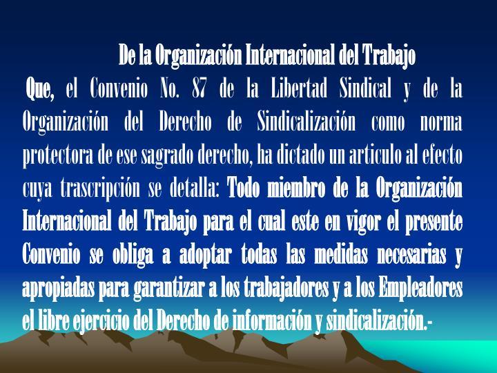 De la Organizacin Internacional del Trabajo
