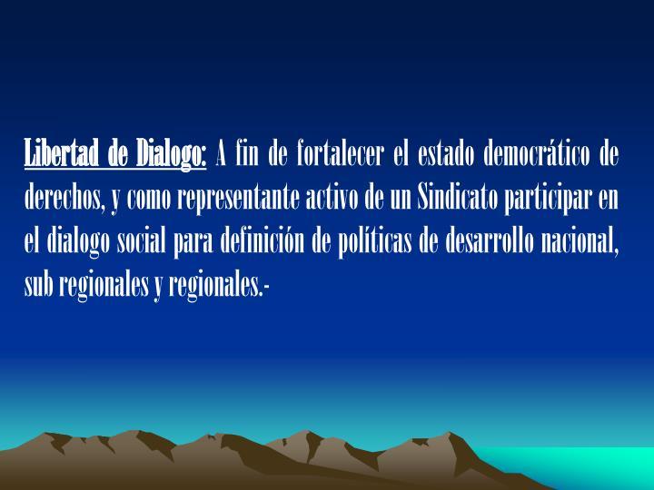 Libertad de Dialogo: