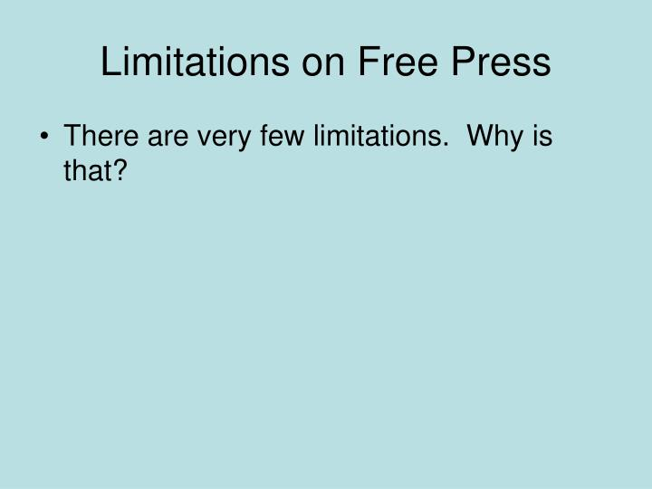 Limitations on Free Press