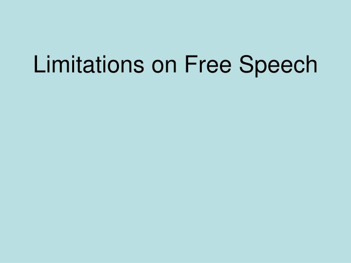 Limitations on Free Speech